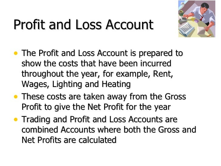 Trading profit and loss account definition