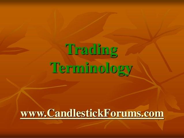 Trading Terminology