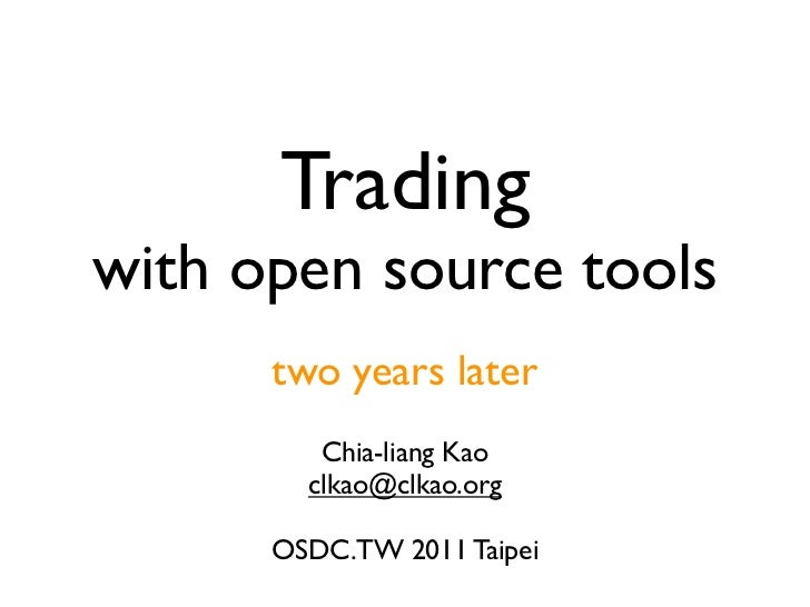 Trading with opensource tools, two years later