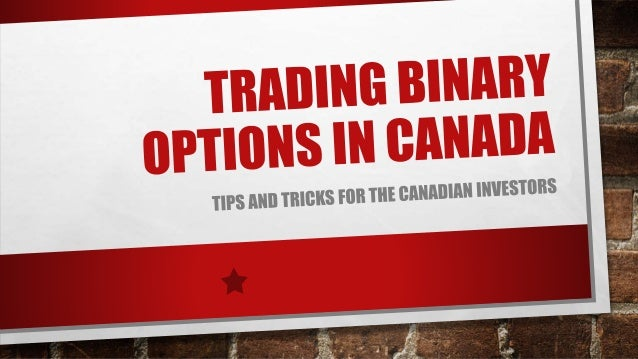 Where to trade binary options in canada