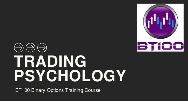 Binary options psychology