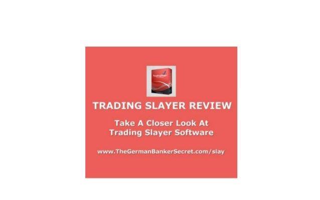 Trading Slayer Review - Get All The Facts Here