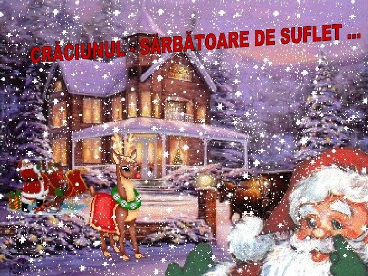 CRĂCIUNUL - SĂRBĂTOARE DE SUFLET ...