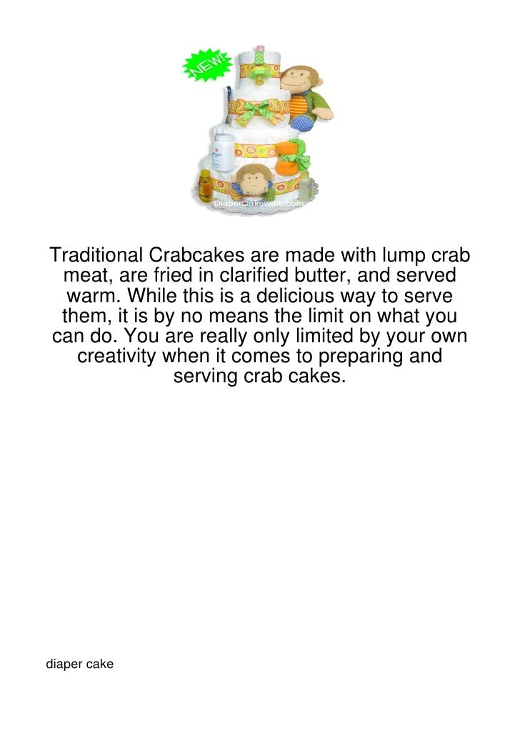 Traditional Crabcakes are made with lump crab meat, are fried in clarified butter, and served  warm. While this is a delic...