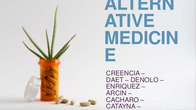 philippine traditional and alternative medicine Traditional and modern medicine have much to integrating modern and traditional medicine: benefit by integrating traditional or alternative.