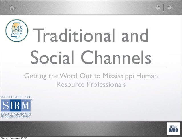 Traditional and                          Social Channels                    Getting the Word Out to Mississippi Human     ...