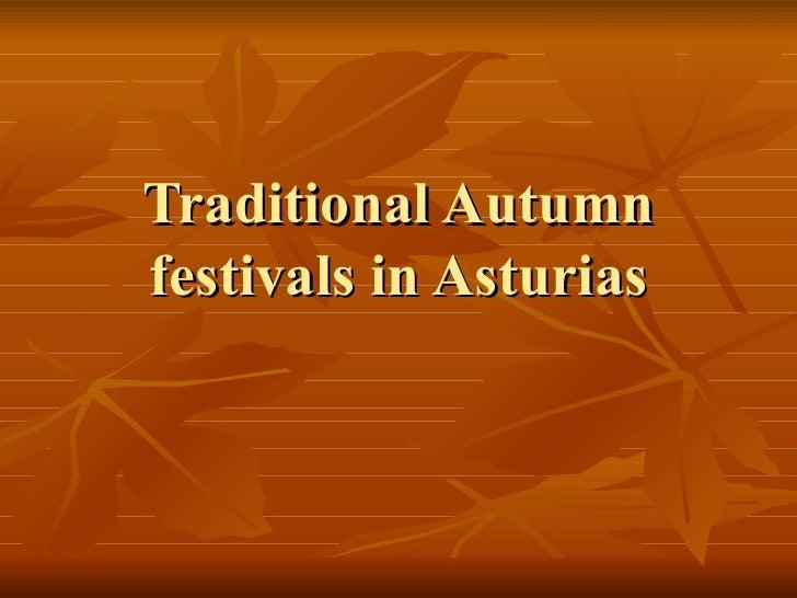 Traditional Autumn festivals in Asturias