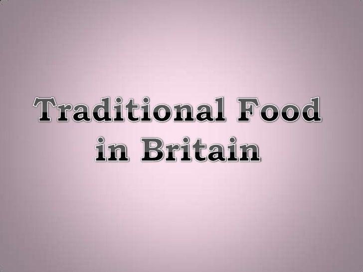 TraditionalFoodinBritain<br />