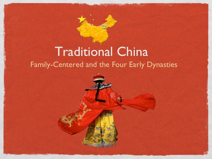 Traditional ChinaFamily-Centered and the Four Early Dynasties