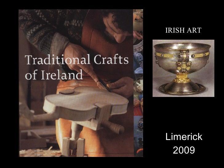 IRISH ART     Limerick   2009