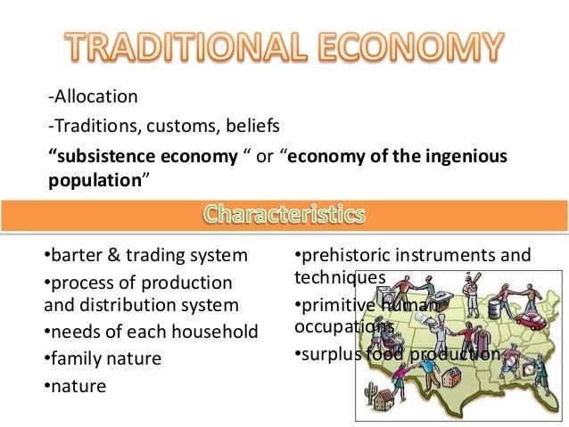 Http Www Slideshare Net Selgi Traditional Economy 15794829