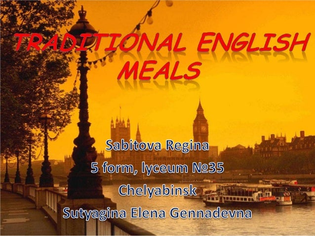 Traditional English meals
