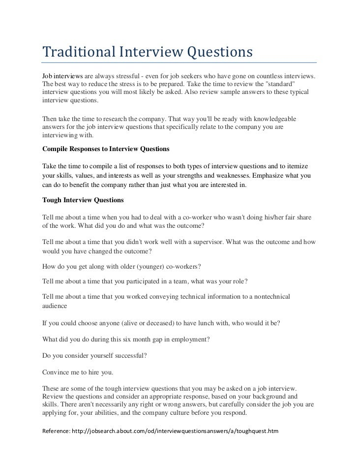 Traditional Interview QuestionsJob interviews are always stressful - even for job seekers who have gone on countless inter...