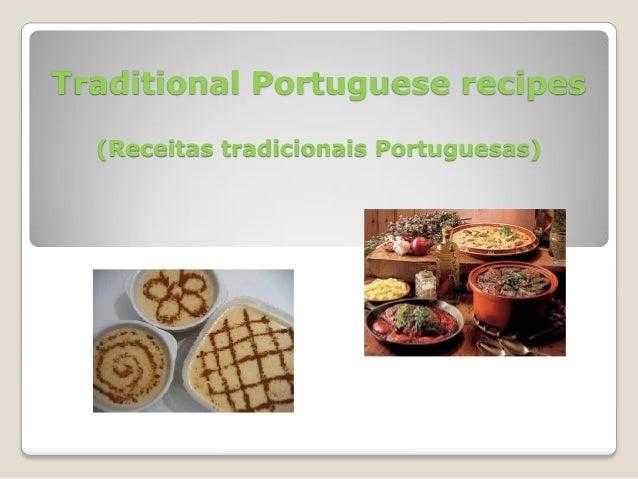 Traditional Portuguese recipes  (Receitas tradicionais Portuguesas)