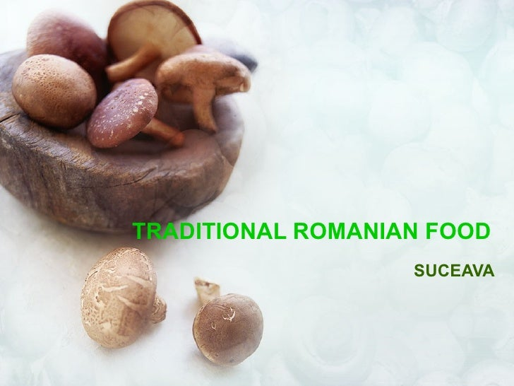 TRADITIONAL ROMANIAN FOOD SUCEAVA