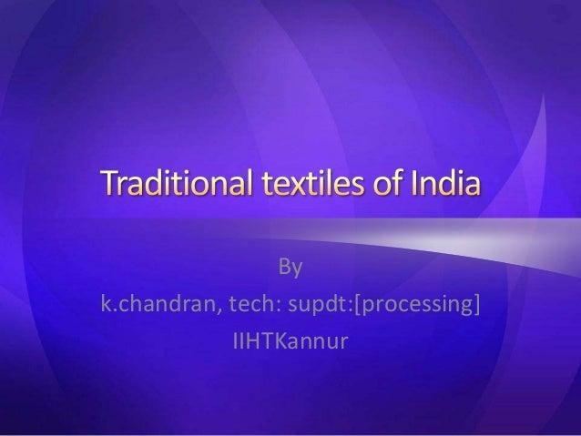 By k.chandran, tech: supdt:[processing] IIHTKannur