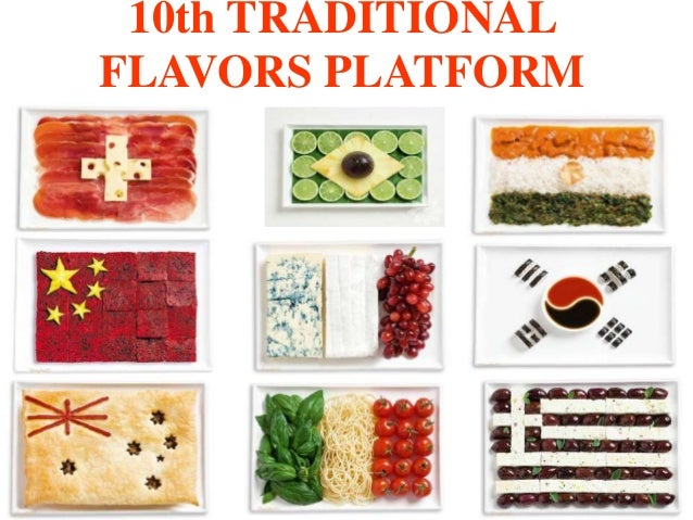10th TRADITIONALFLAVORS PLATFORM