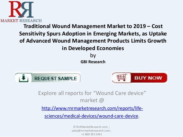 Traditional Wound Management Market to 2019 – Cost Sensitivity Spurs Adoption in Emerging Markets, as Uptake of Advanced W...