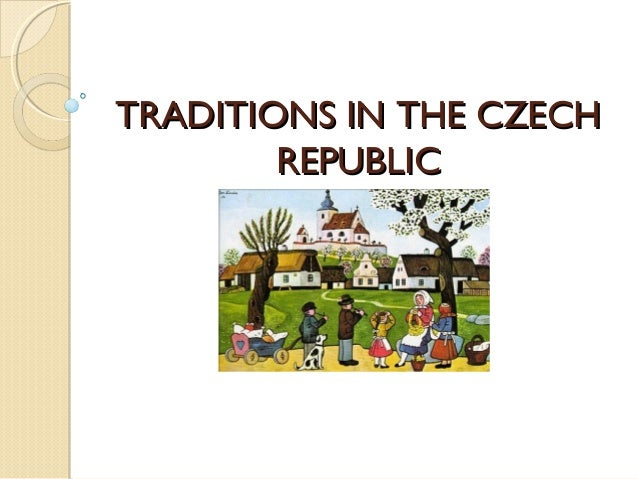 Traditions in the Czech Republic