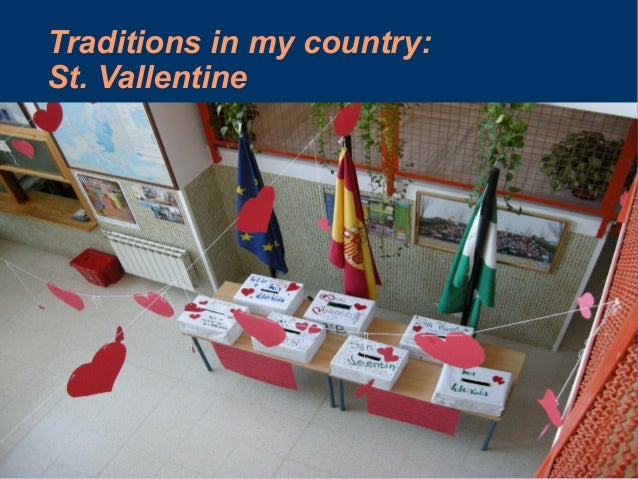 Traditions in my country:St. Vallentine