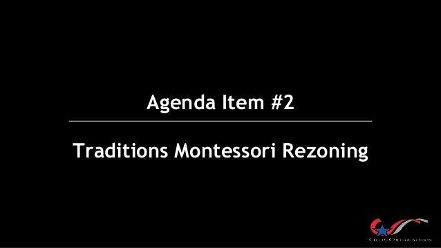 Agenda Item #2 Traditions Montessori Rezoning