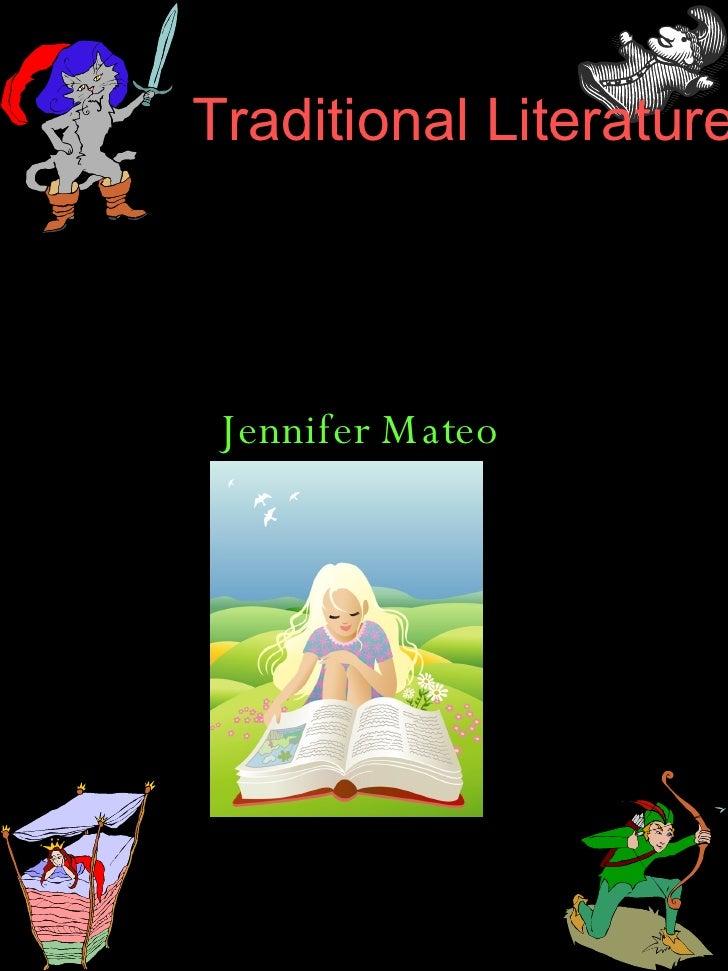 Traditional Literature Jennifer Mateo