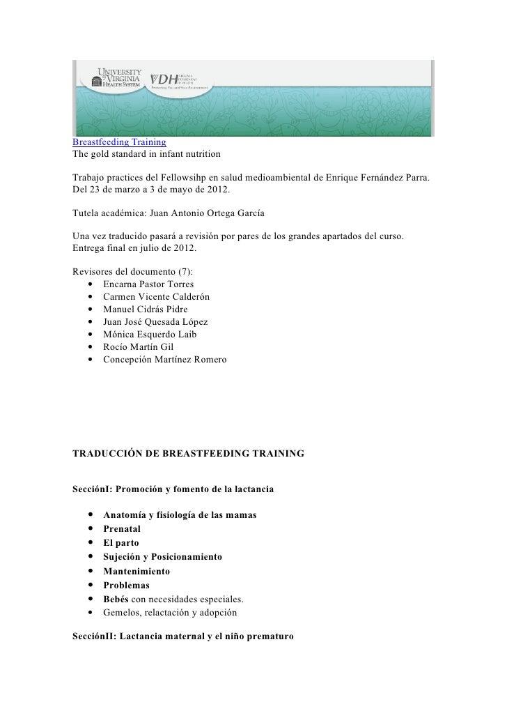Breastfeeding TrainingThe gold standard in infant nutritionTrabajo practices del Fellowsihp en salud medioambiental de Enr...