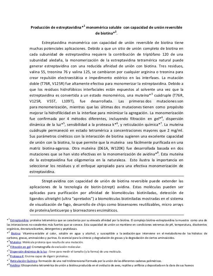 Producción de estreptavidina*1 monomérica soluble con capacidad de unión reversible                                       ...