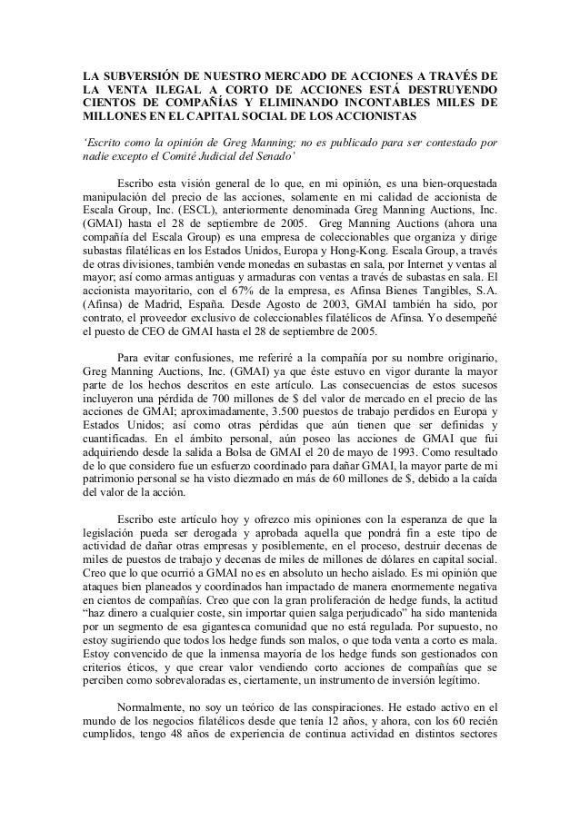 LA SUBVERSIÓN DE NUESTRO MERCADO DE ACCIONES A TRAVÉS DE LA VENTA ILEGAL A CORTO DE ACCIONES ESTÁ DESTRUYENDO CIENTOS DE C...