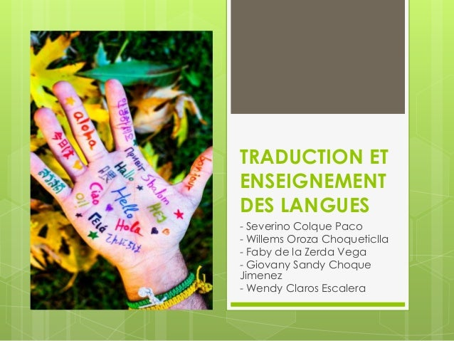 TRADUCTION ET ENSEIGNEMENT DES LANGUES - Severino Colque Paco - Willems Oroza Choqueticlla - Faby de la Zerda Vega - Giova...
