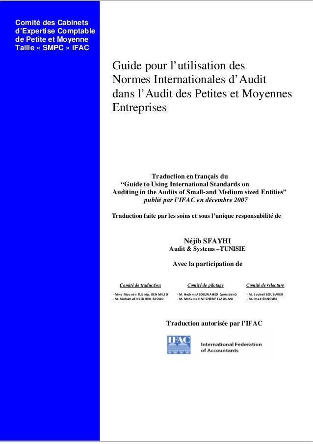 Comité des Cabinets d'Expertise Comptable de Petite et Moyenne Taille « SMPC » IFAC Guide pour l'utilisation des Normes In...