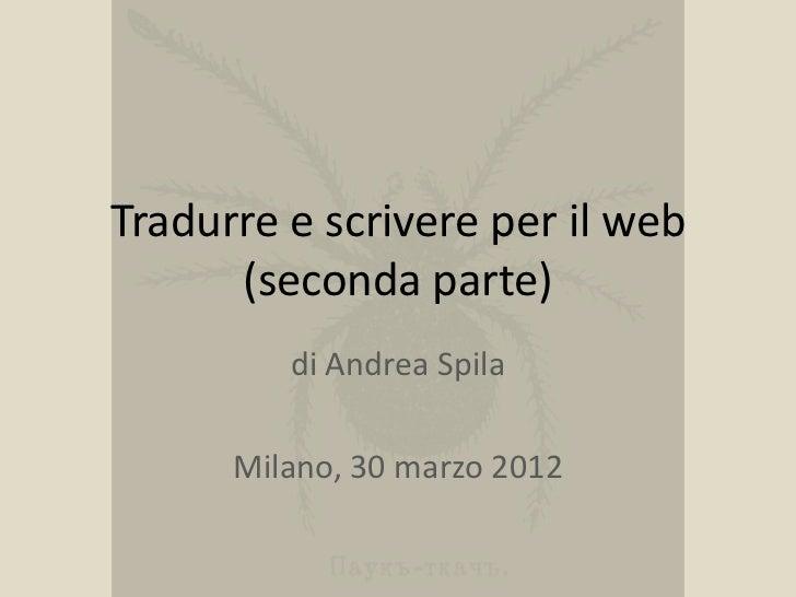 Tradurre e scrivere per il web (seconda parte)