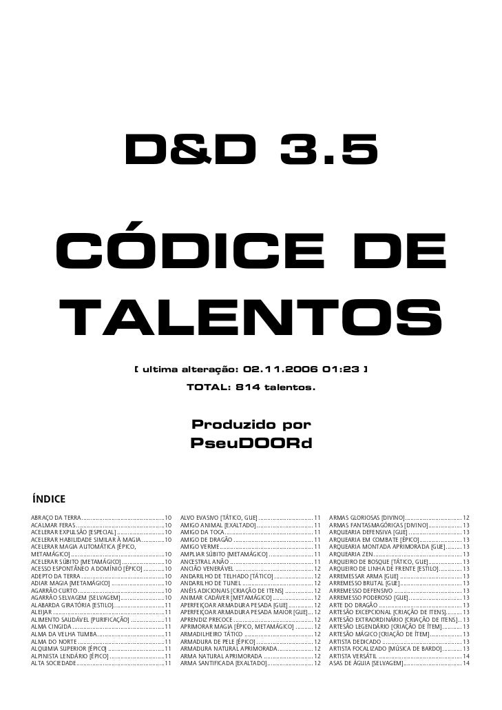 D&D 3.5           CÓDICE DE           TALENTOS                                                     [ ultima alteração: 02....