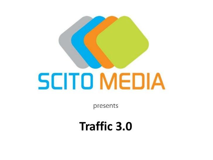 Traffic 3.0 - Alexander Willemsen (Scito Media)