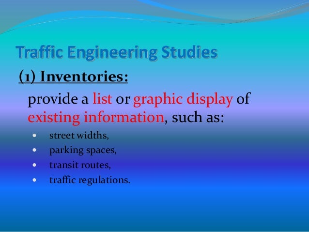 Street Traffic Studies Traffic Engineering Studies