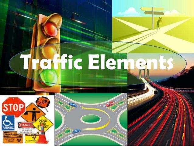 Traffic Elements