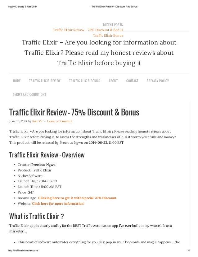 Ngày13 tháng 6 năm 2014 Traffic Elixir Review - Discount And Bonus http://trafficelixirreview.com/ 1/4 Traffic Elixir Revi...
