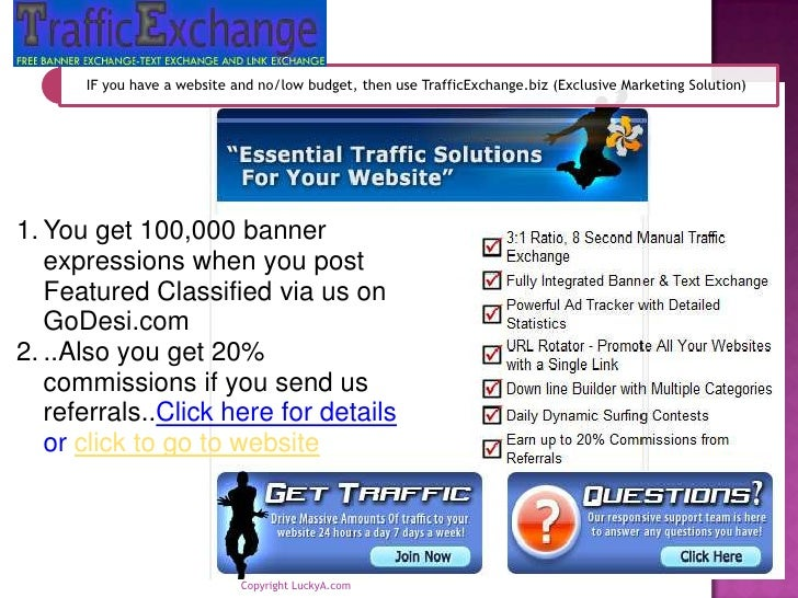 Copyright LuckyA.com <br />You get 100,000 banner expressions when you post Featured Classified via us on GoDesi.com<br />...
