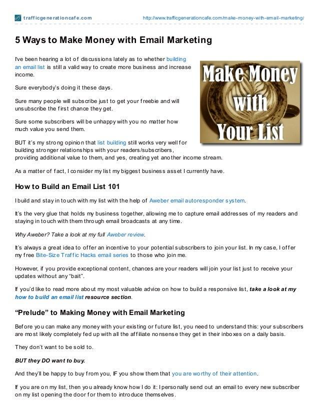 t raf f icgenerat ioncaf e.com http://www.trafficgenerationcafe.com/make-money-with-email-marketing/5 Ways to Make Money w...