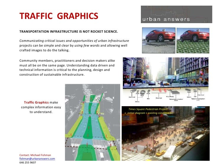 TRAFFIC GRAPHICS TRANSPORTATION INFRASTRUCTURE IS NOT ROCKET SCIENCE.  Communicating critical issues and opportunities of ...