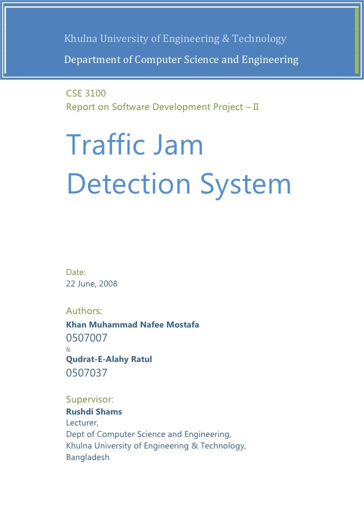 Traffic Jam Detection System by Ratul, Sadh, Shams