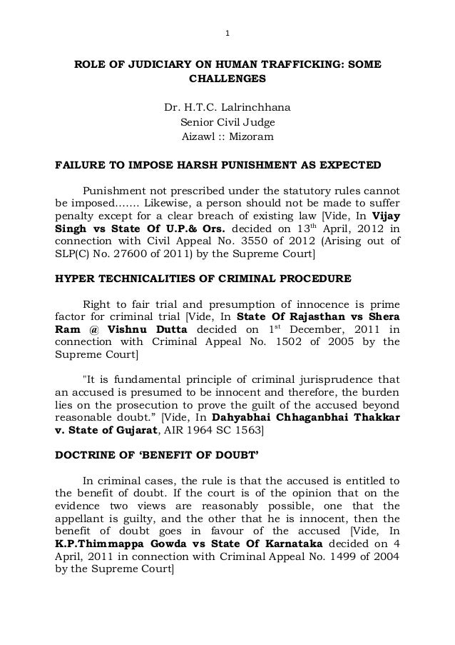 1   ROLE OF JUDICIARY ON HUMAN TRAFFICKING: SOME                    CHALLENGES                     Dr. H.T.C. Lalrinchhana...