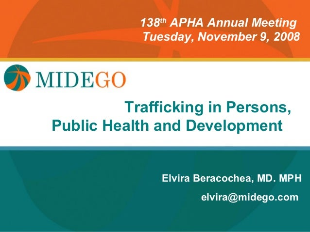 138th APHA Annual Meeting           Tuesday, November 9, 2008       Title Page in Persons,        TraffickingPublic Health...