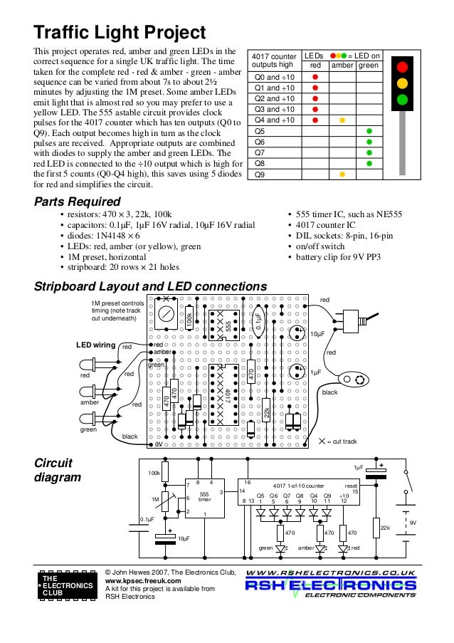 Traffic Light Project This project operates red, amber and green LEDs in the correct sequence for a single UK traffic ligh...