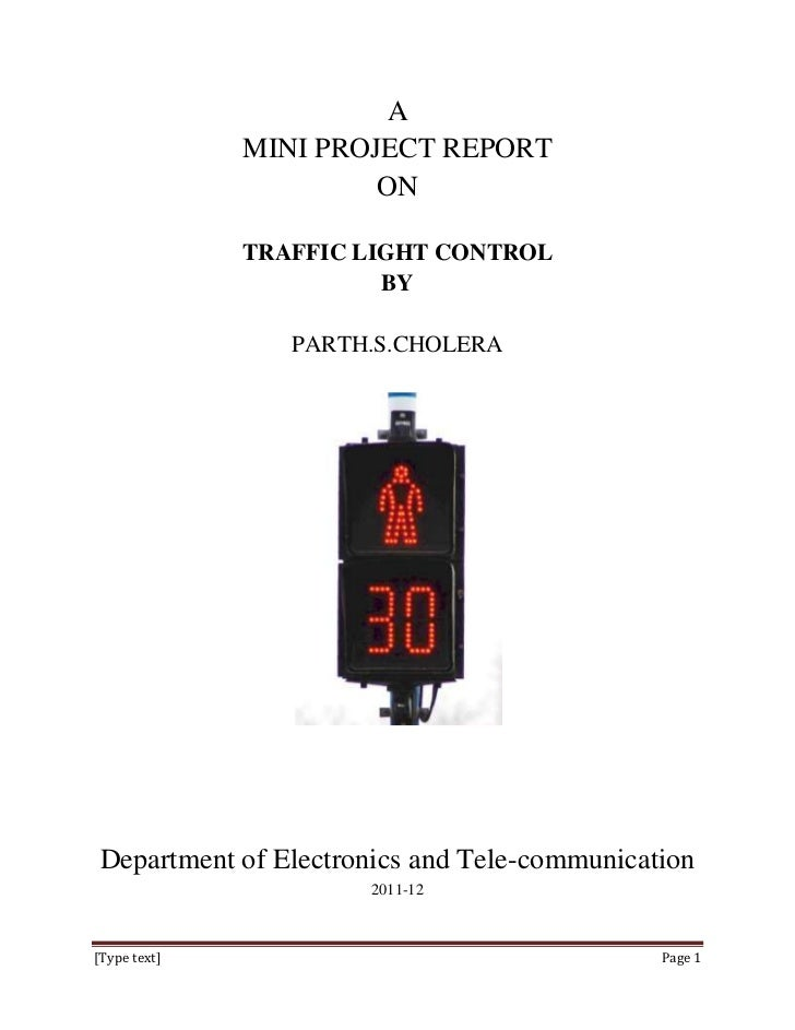 A              MINI PROJECT REPORT                       ON              TRAFFIC LIGHT CONTROL                        BY  ...