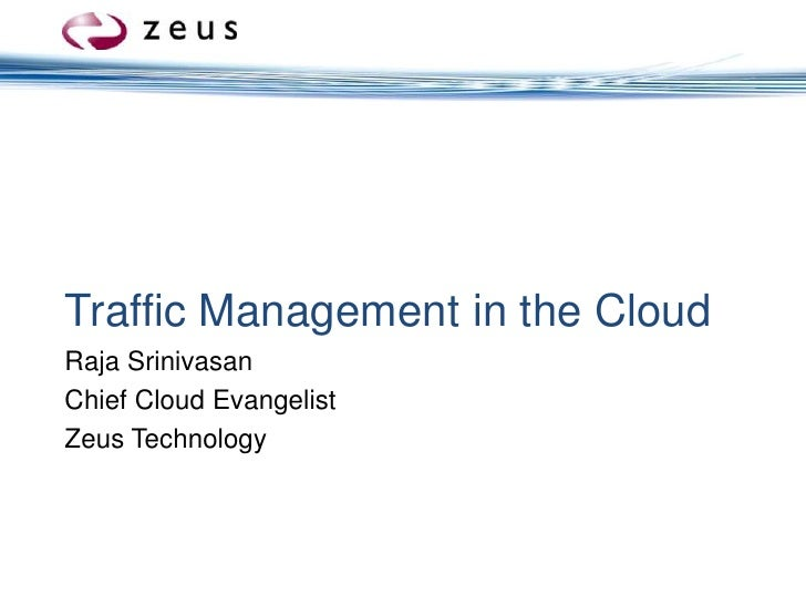Traffic Management In The Cloud