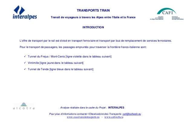 TRANSPORTS TRAIN Transit de voyageurs à travers les Alpes entre l'Italie et la France INTRODUCTION L'offre de transport pa...