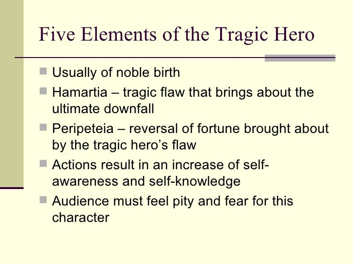 "tragic hero thesis statement Everyone has a flaw, nobody is perfect okonkwo had many flaws which qualifies him as a tragic hero a tragic hero by definition is, ""a literary."