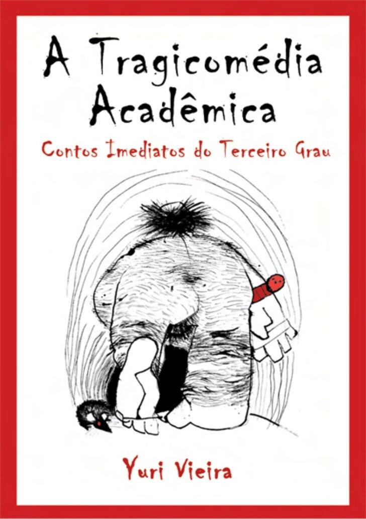 Tragicomédia academica
