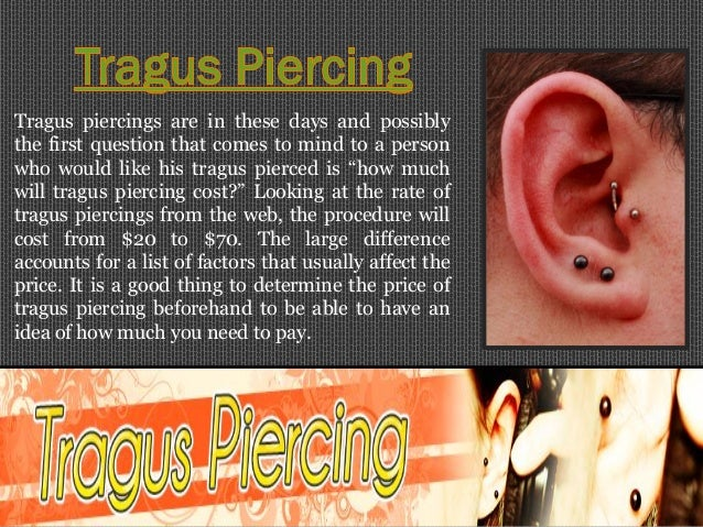 getting your tragus pierced safety measures They were very reassuring and sure to inform my friends and i all about the safety measures and precautions  but i got my tragus and my cartilage pierced that day.